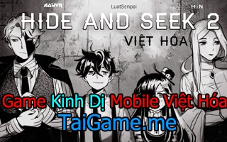 game-hide-and-seek-2-viet-hoa