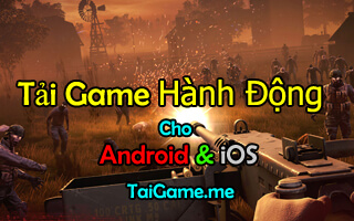 tai game hanh dong offline