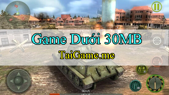 game-duoi-30mb-cho-android-xe-tang-xung-kich