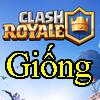 game-giong-clash-royale