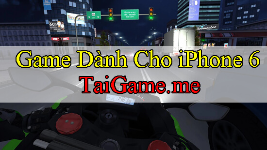 game-hay-cho-iphone-6-plus-traffic-rider