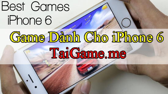 game-hay-cho-iphone-6s