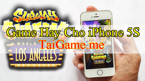 top-game-cho-iphone-5s-subway-surfers