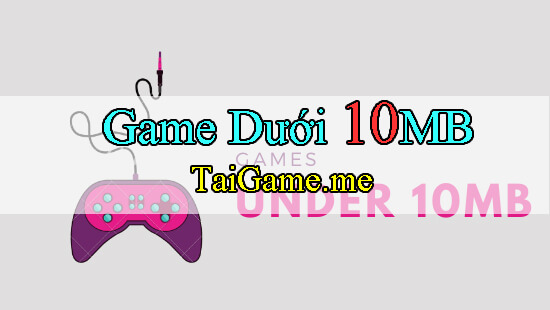top-game-duoi-10mb-cho-android
