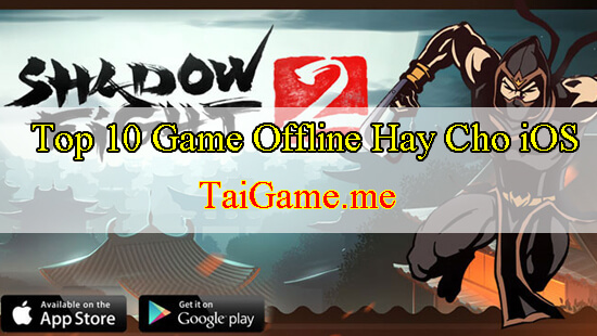 top-game-offline-hay-cho-ios-shadow-fight-2