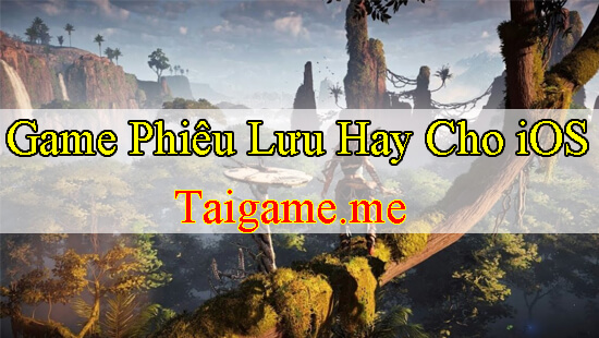 top-game-phieu-luu-ios